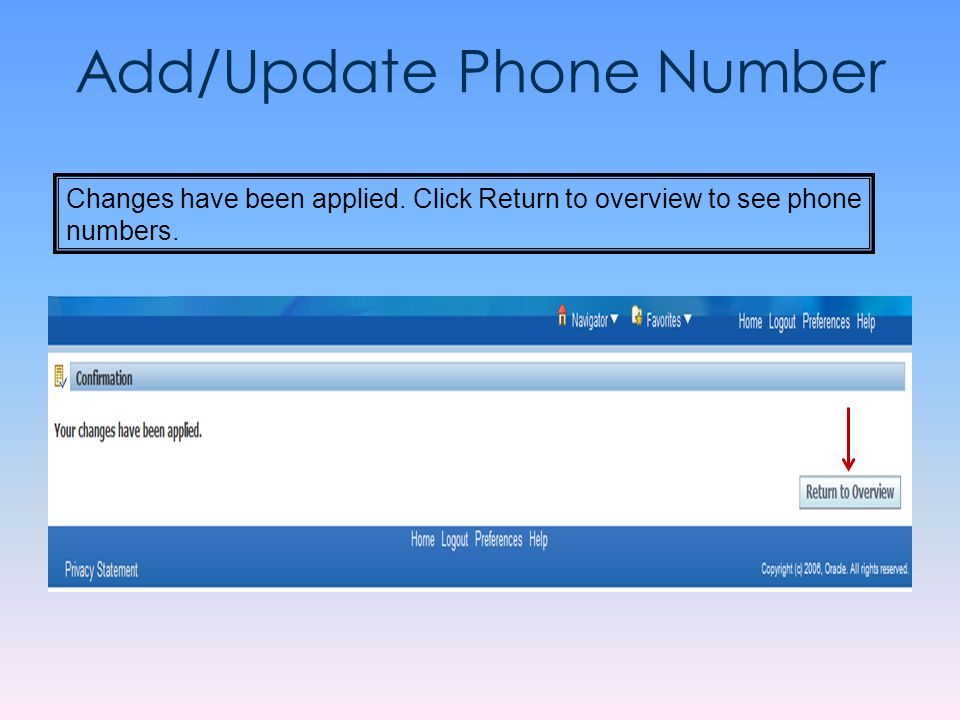 Add/Update Phone Number Changes have been applied. Click Return to overview to see phone numbers.