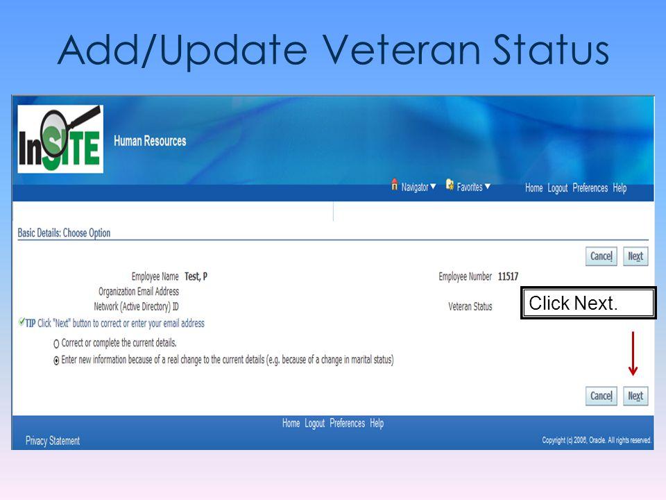 Add/Update Veteran Status Click Next.