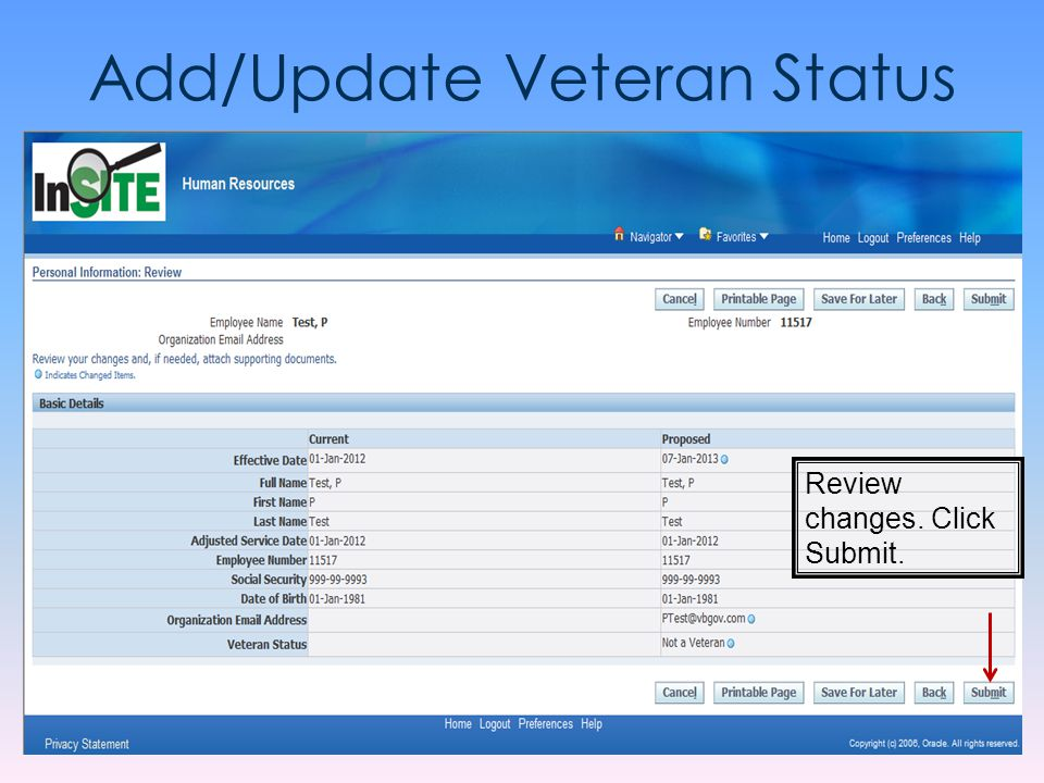 Add/Update Veteran Status Review changes. Click Submit.