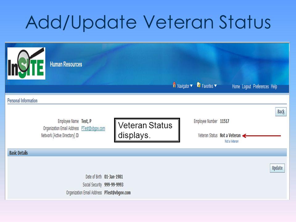 Add/Update Veteran Status Veteran Status displays.