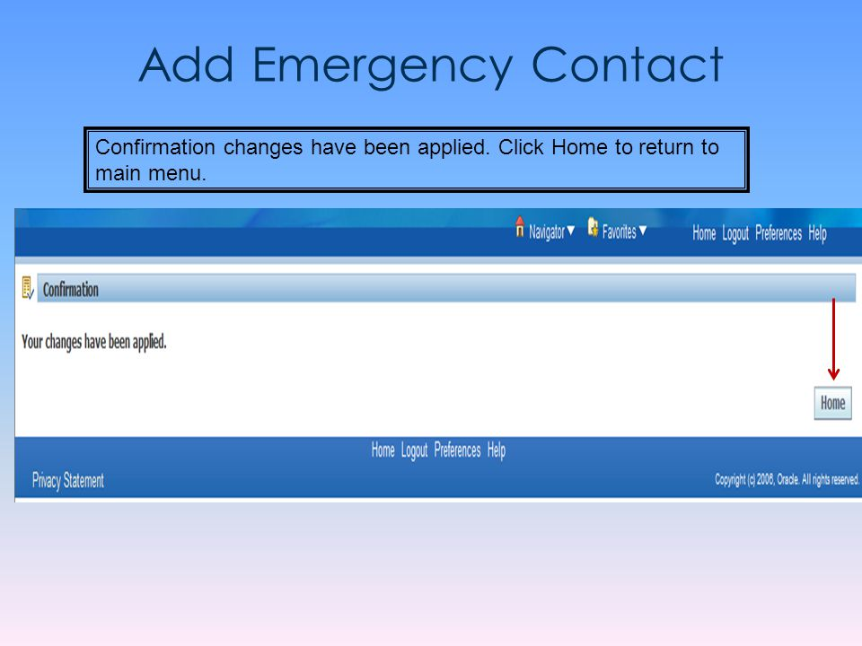 Add Emergency Contact Confirmation changes have been applied. Click Home to return to main menu.