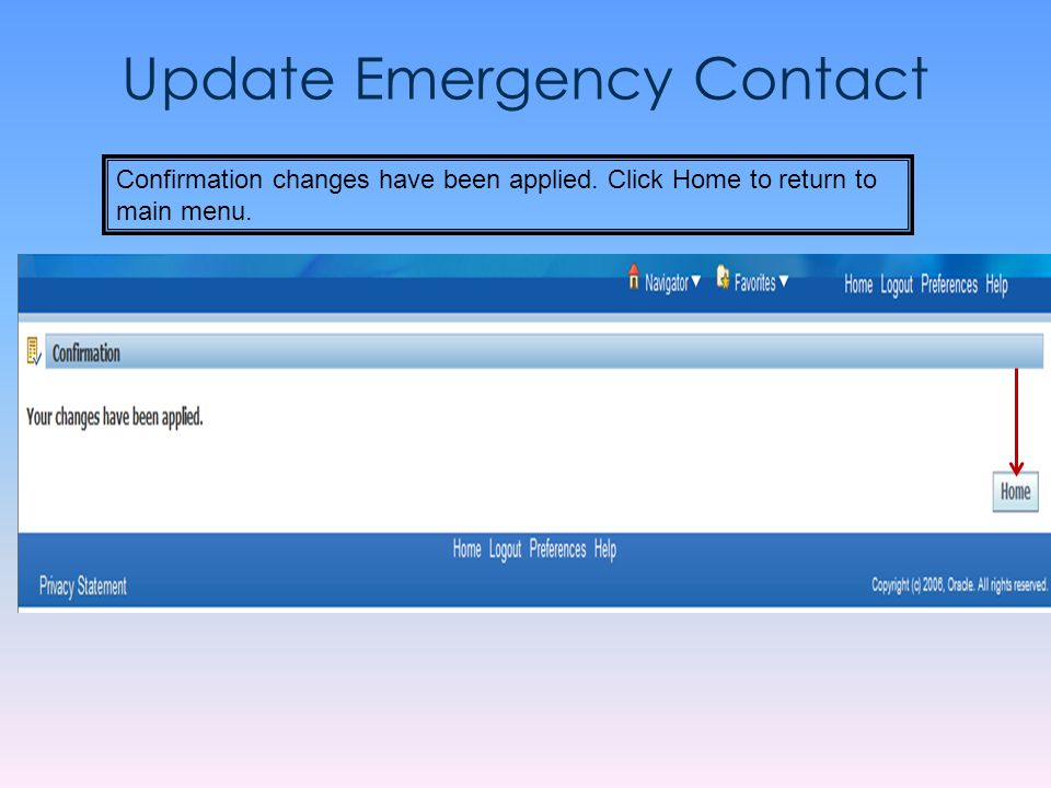 Update Emergency Contact Confirmation changes have been applied. Click Home to return to main menu.