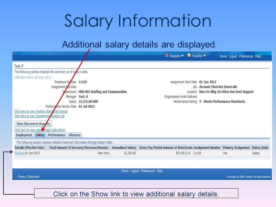 Salary Information. Click on the Show link to view additional salary details. Additional salary details are displayed.