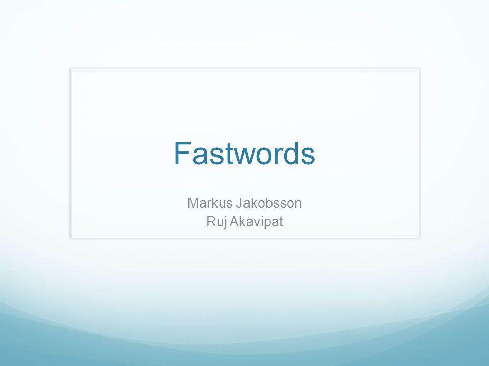 Fastwords Markus Jakobsson Ruj Akavipat
