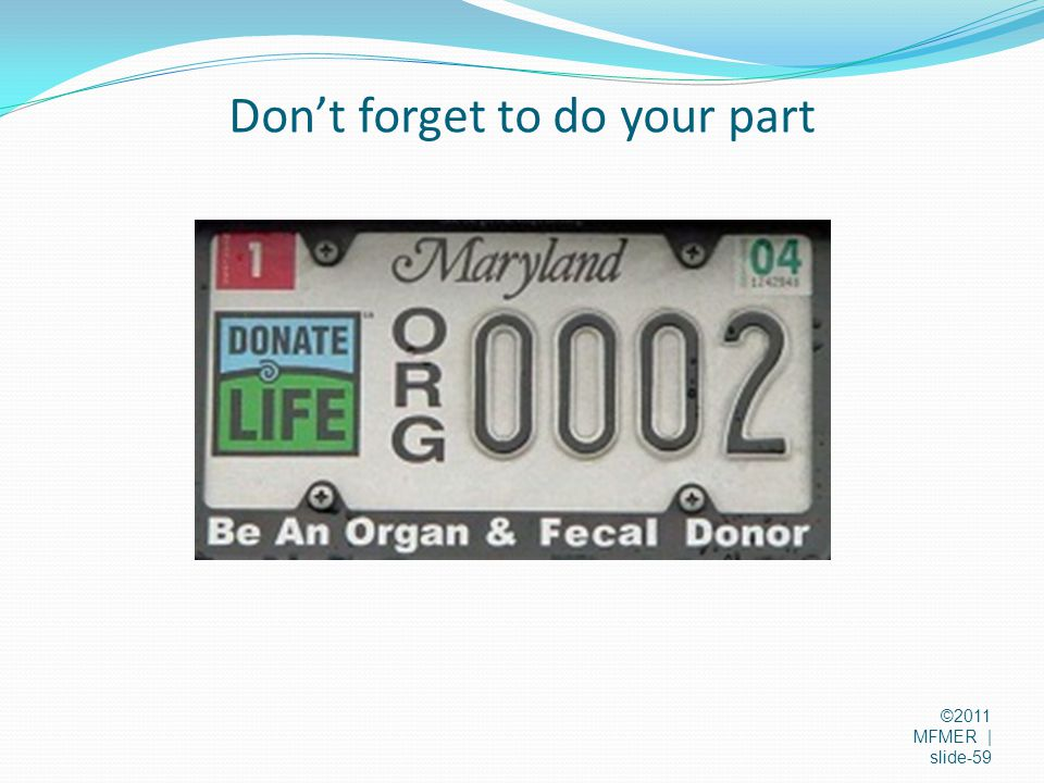 Don't forget to do your part ©2011 MFMER | slide-59