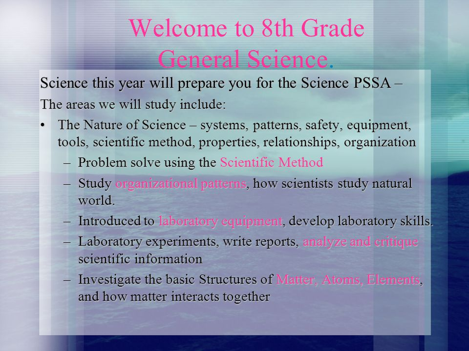 Welcome to 8th Grade General Science.