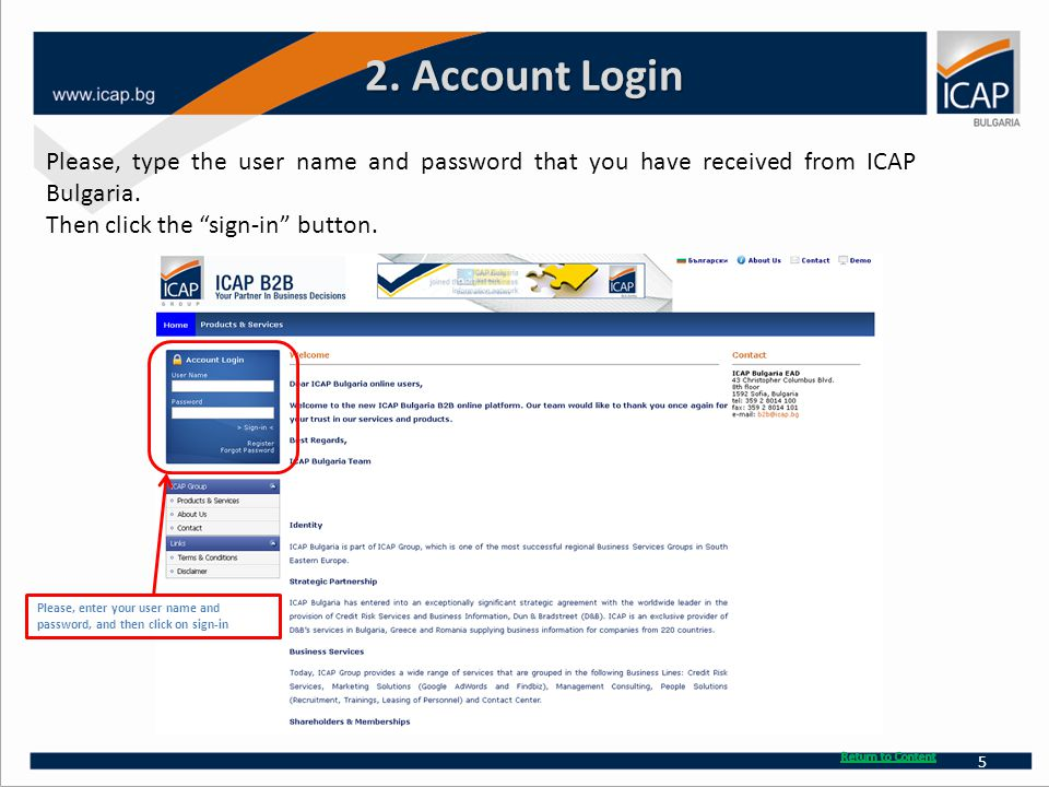 2. Account Login Please, type the user name and password that you have received from ICAP Bulgaria.