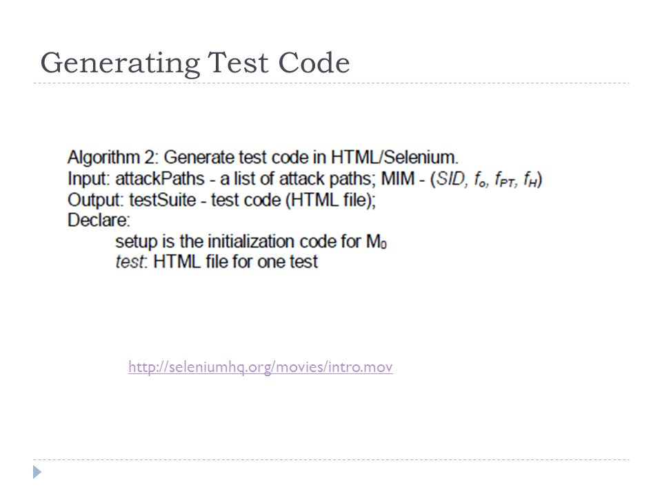 Generating Test Code http://seleniumhq.org/movies/intro.mov