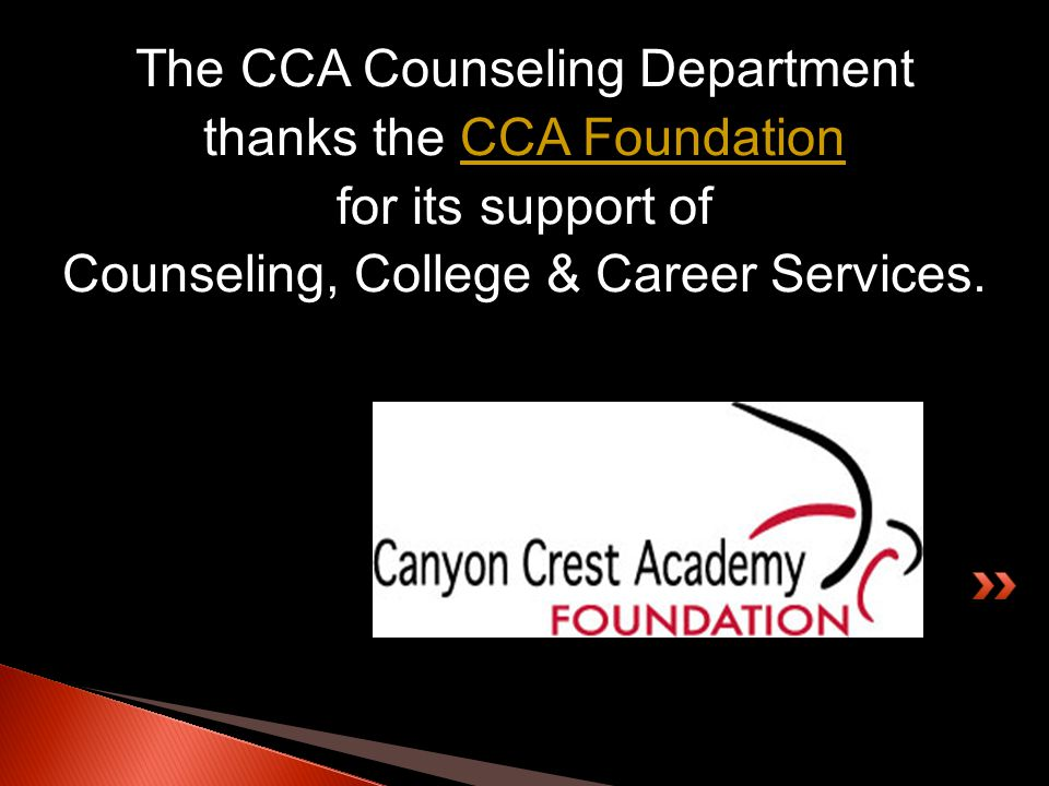 The CCA Counseling Department thanks the CCA FoundationCCA Foundation for its support of Counseling, College & Career Services.