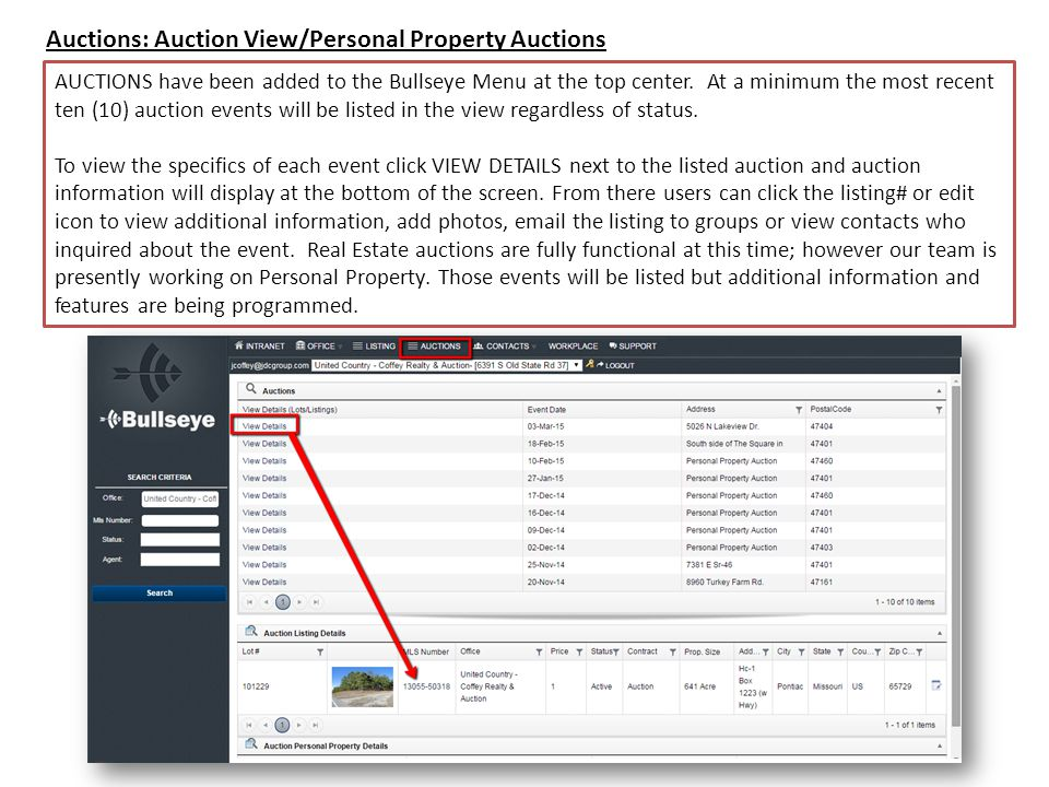 Auctions: Auction View/Personal Property Auctions AUCTIONS have been added to the Bullseye Menu at the top center.