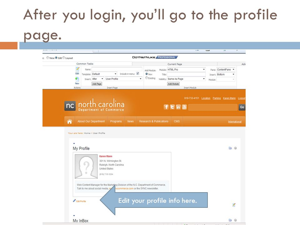 After you login, you'll go to the profile page. Edit your profile info here.
