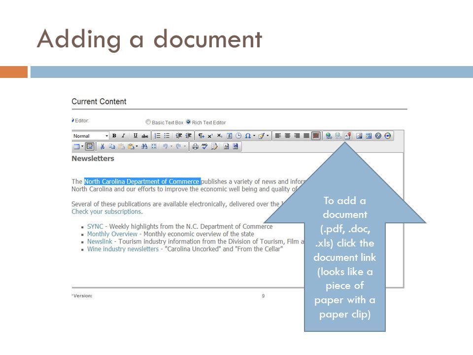 Adding a document To add a document (.pdf,.doc,.xls) click the document link (looks like a piece of paper with a paper clip)