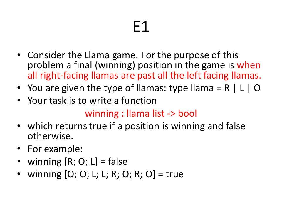 E1 Consider the Llama game.