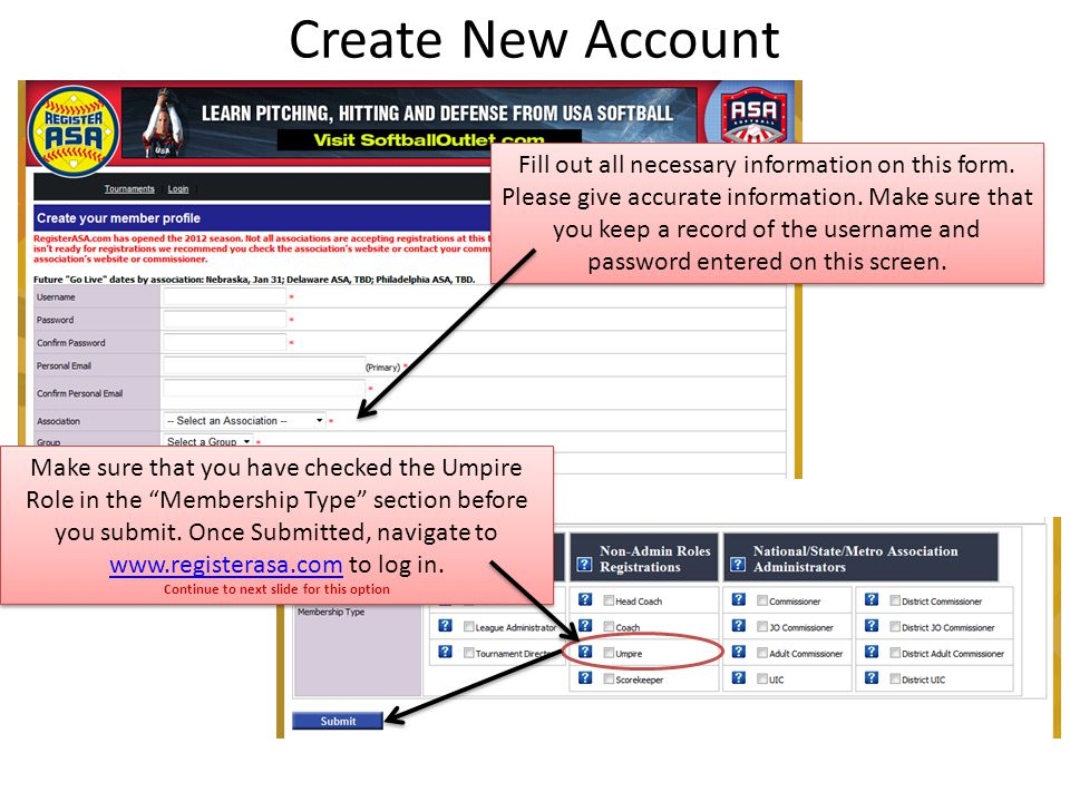 Create New Account Fill out all necessary information on this form.