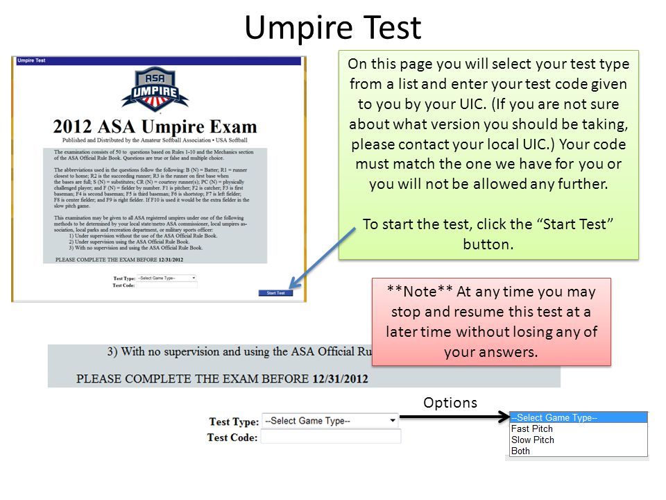 Umpire Test On this page you will select your test type from a list and enter your test code given to you by your UIC.