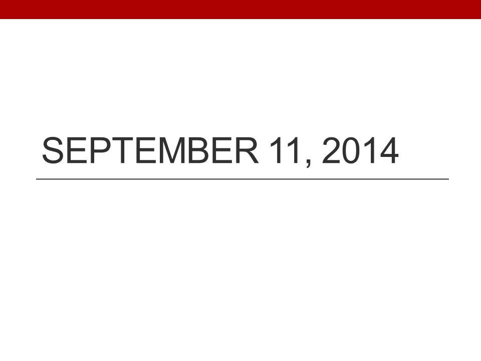 SEPTEMBER 11, 2014