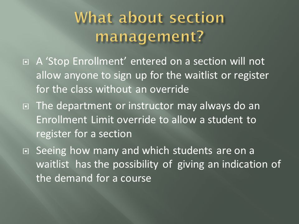  An email notification will be sent to the student  A text message may also be sent  The student will have 24 hours from the time the notification is sent to register for the section  If the first student on the waitlist fails to register for the section before their deadline, they will be dropped from the waitlist and the second person will receive a notification  This will continue until someone from the ARIES Registration Waitlist registers for the section