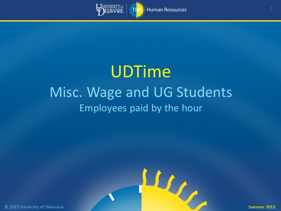 Welcome to UDTime a new online system It will accurately capture and calculate earned time off It will record time at work for those who already clock-in or enter time