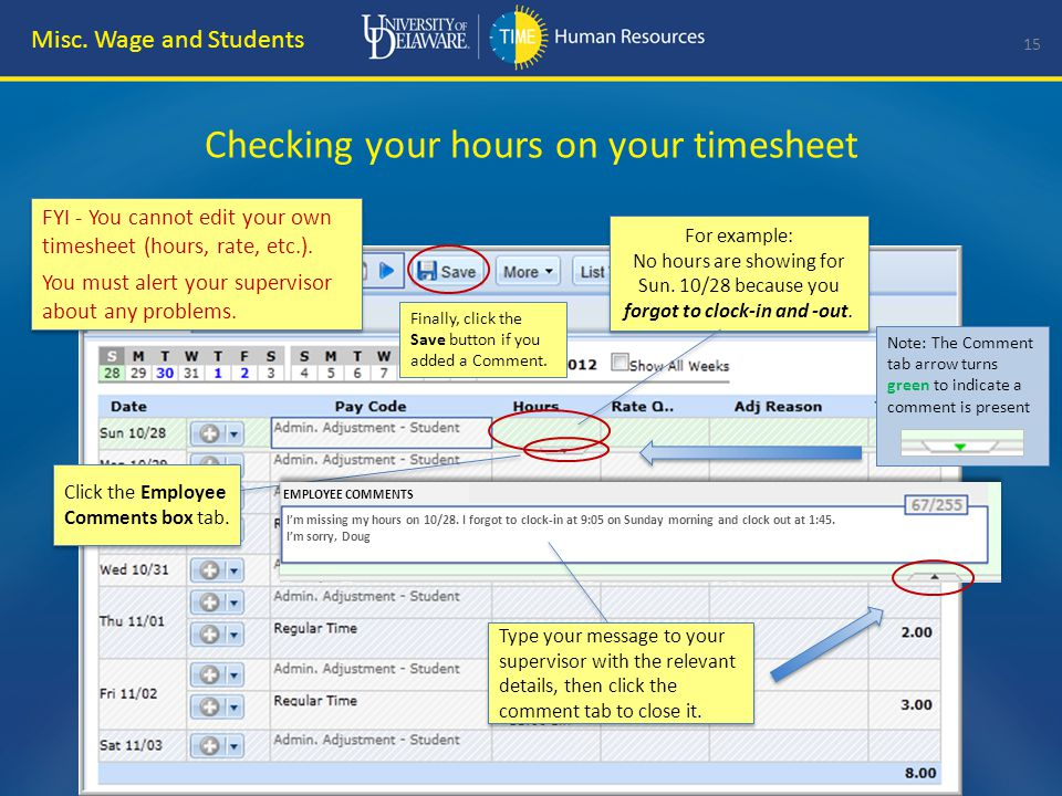 Other helpful information on your timesheet 16 Misc.