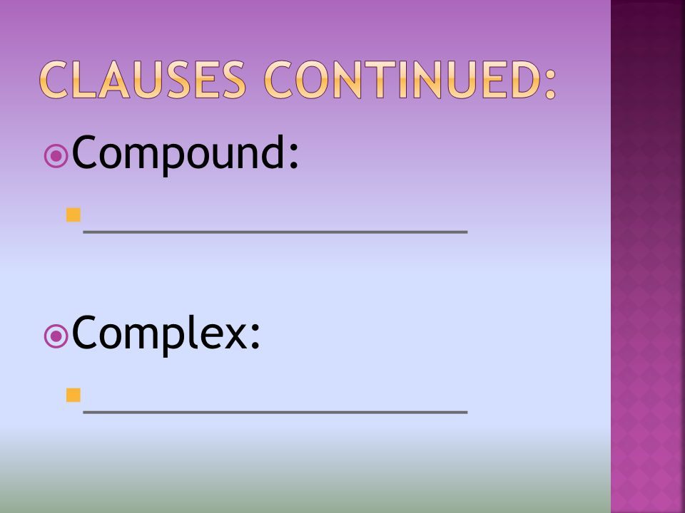  Compound:  ________________  Complex:  ________________