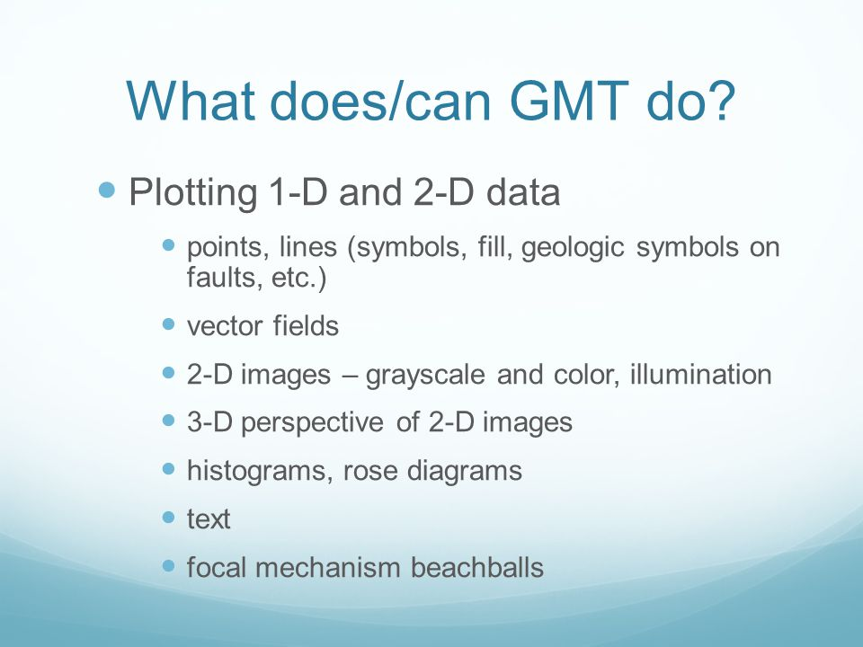 What does/can GMT do.