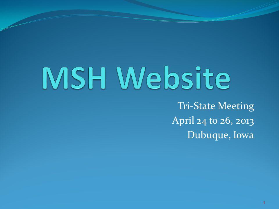 Tri-State Meeting April 24 to 26, 2013 Dubuque, Iowa 1