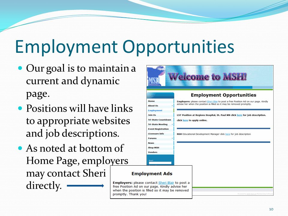 Employment Opportunities Our goal is to maintain a current and dynamic page.