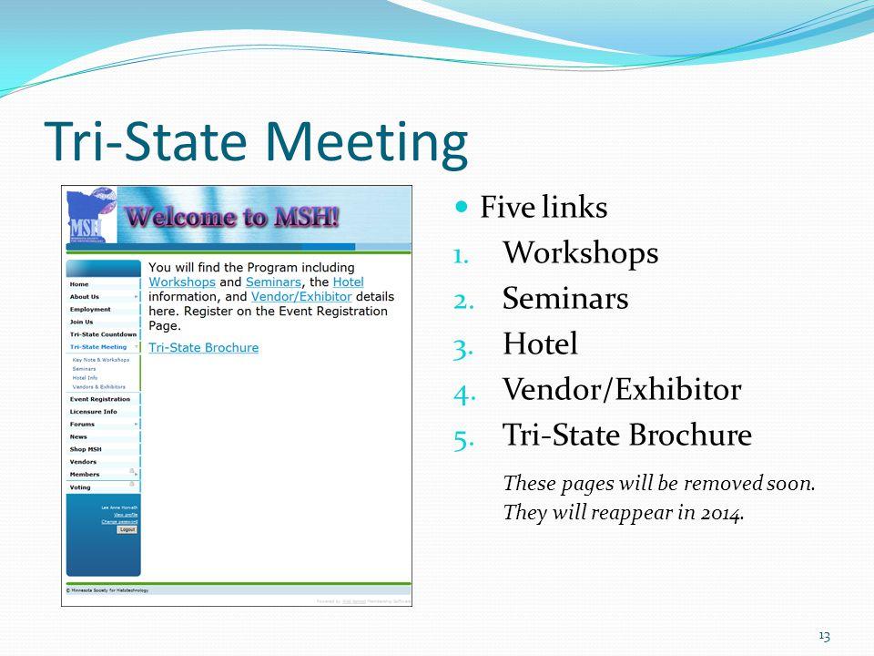 Tri-State Meeting Five links 1. Workshops 2. Seminars 3.