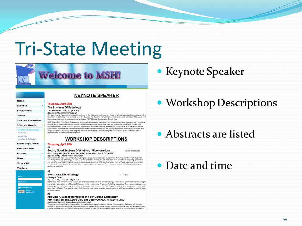Tri-State Meeting Keynote Speaker Workshop Descriptions Abstracts are listed Date and time 14