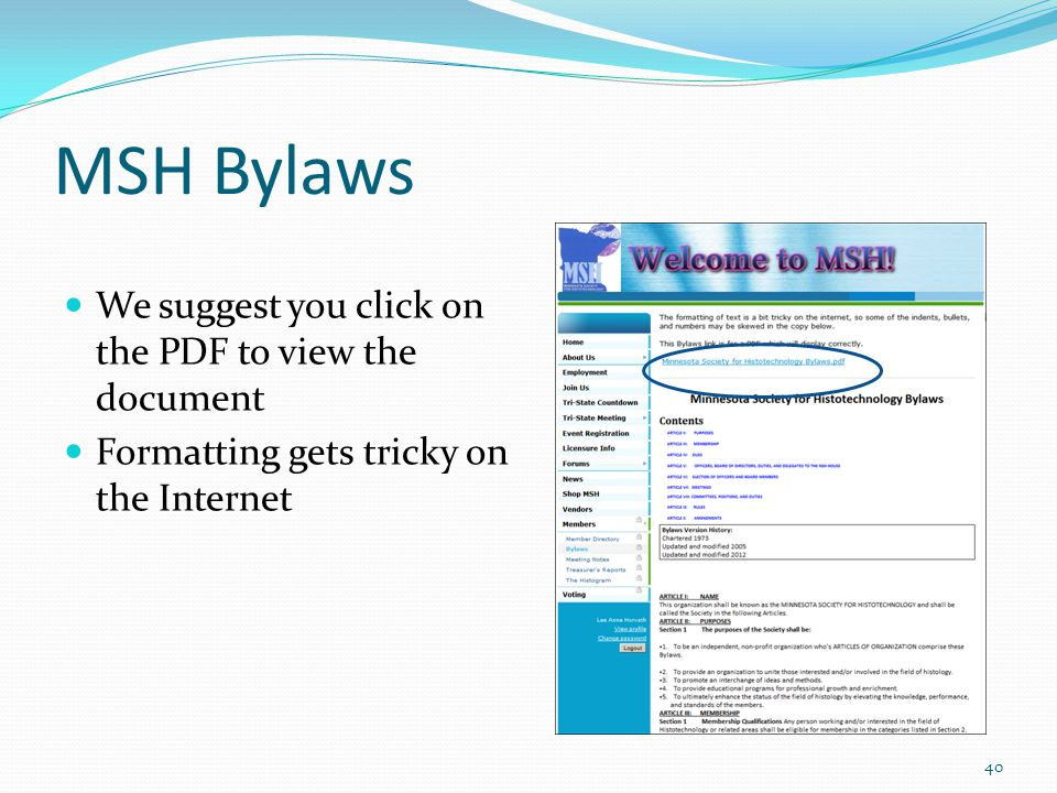MSH Bylaws We suggest you click on the PDF to view the document Formatting gets tricky on the Internet 40