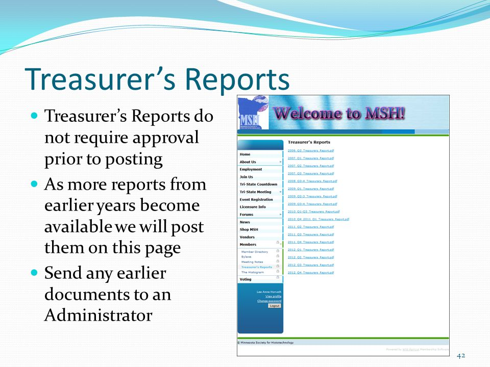 Treasurer's Reports Treasurer's Reports do not require approval prior to posting As more reports from earlier years become available we will post them on this page Send any earlier documents to an Administrator 42