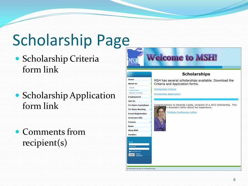 Scholarship Page Scholarship Criteria form link Scholarship Application form link Comments from recipient(s) 8