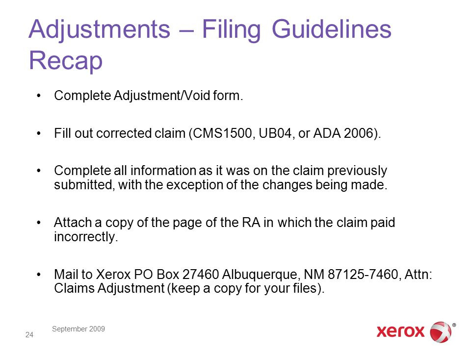 September 2009 24 Adjustments – Filing Guidelines Recap Complete Adjustment/Void form.
