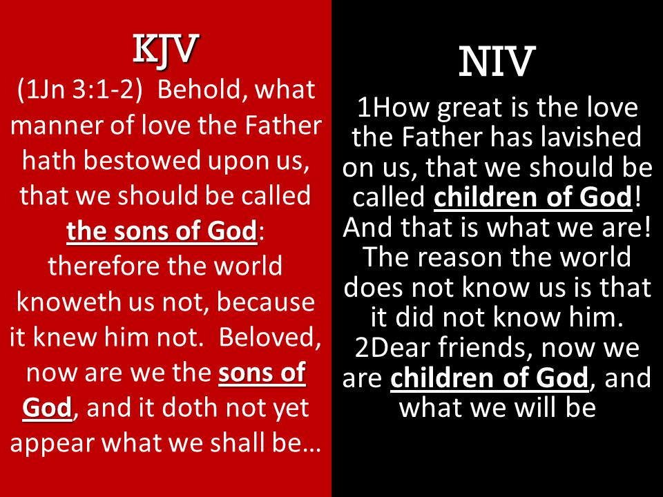 NIV children of God children of God 1How great is the love the Father has lavished on us, that we should be called children of God.