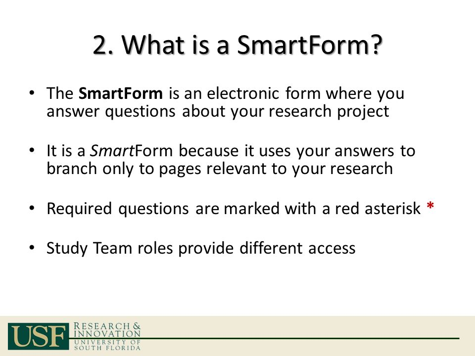 2.What is a SmartForm.