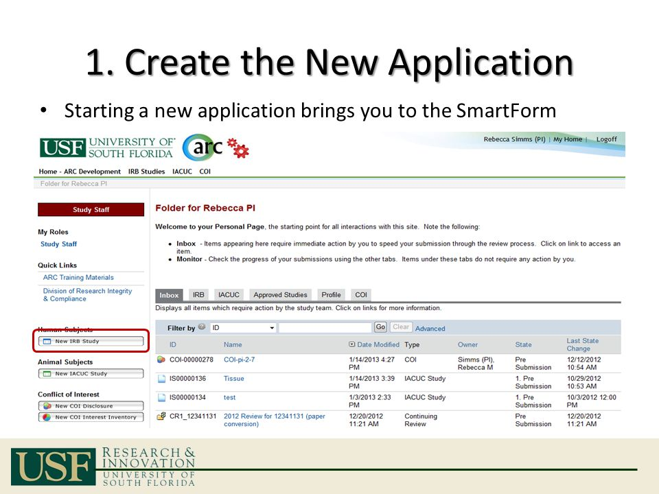 1. Create the New Application Starting a new application brings you to the SmartForm