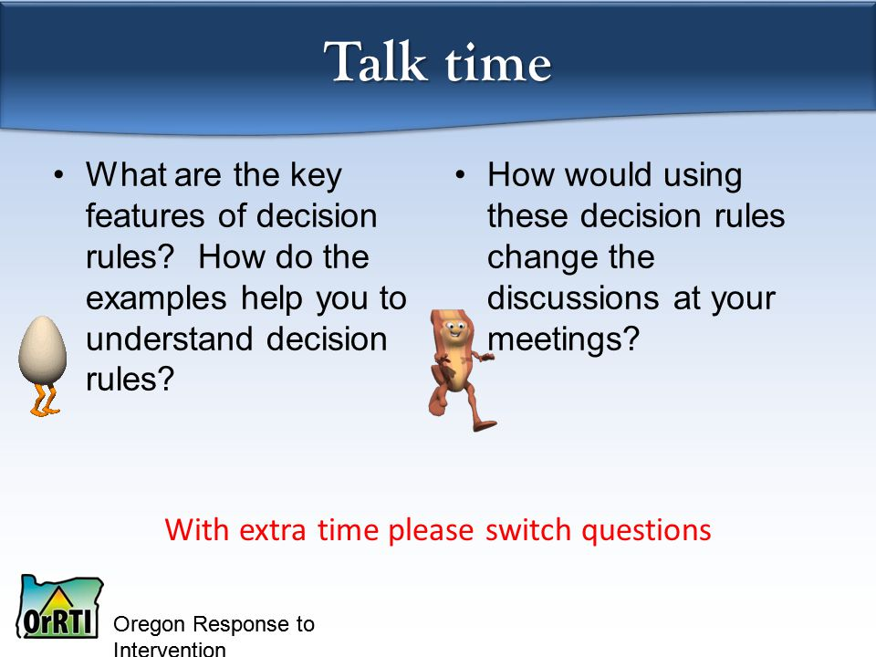 Oregon Response to Intervention What are the key features of decision rules.