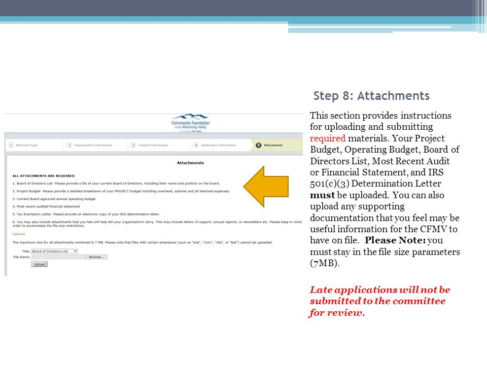Step 8: Attachments This section provides instructions for uploading and submitting required materials.