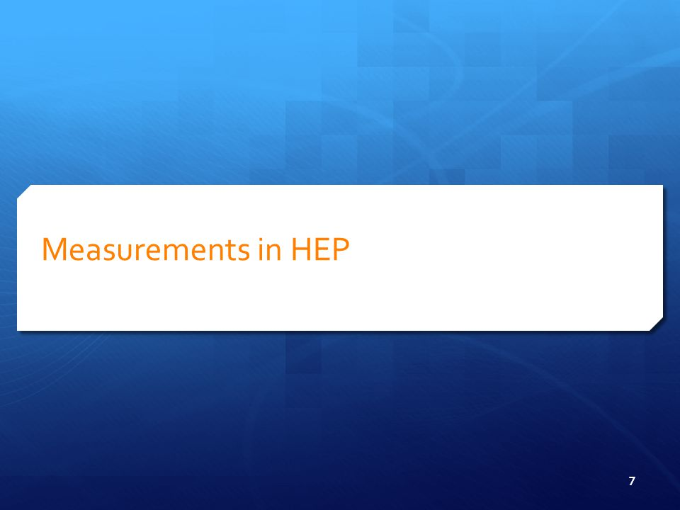 What is a measurements in HEP.