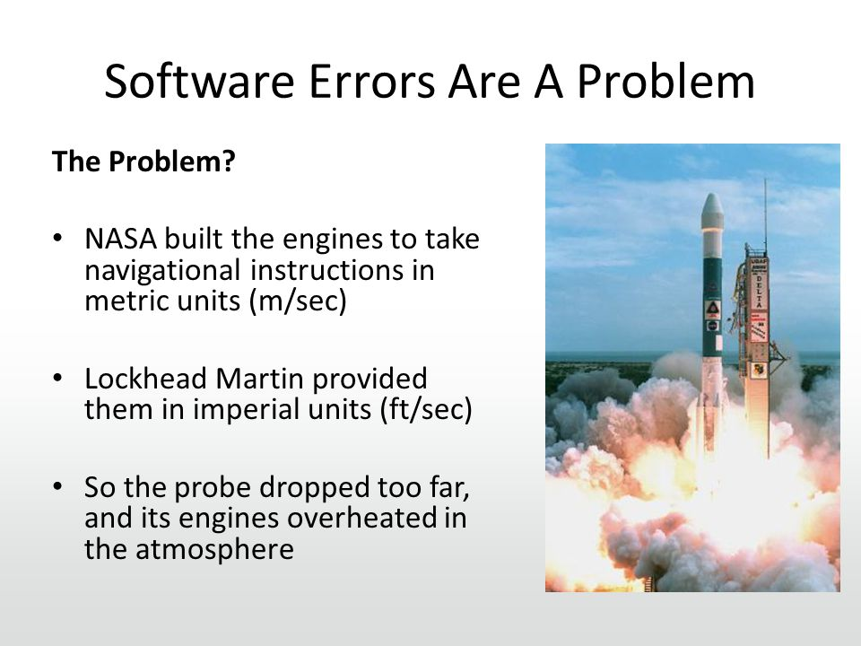 Software Errors Are A Problem The Problem.