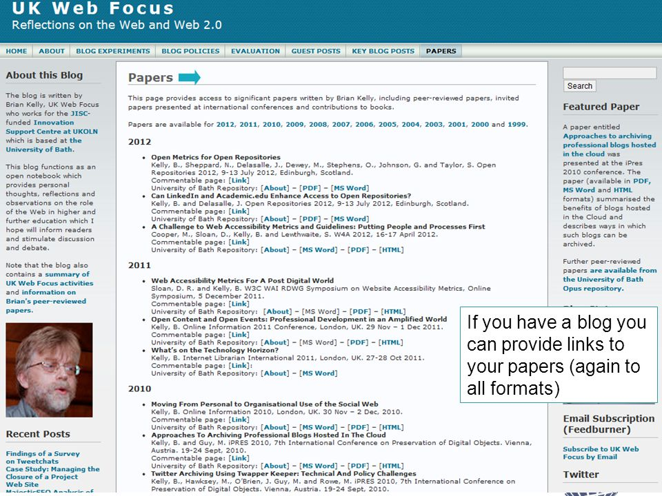 The Blog 36 If you have a blog you can provide links to your papers (again to all formats)