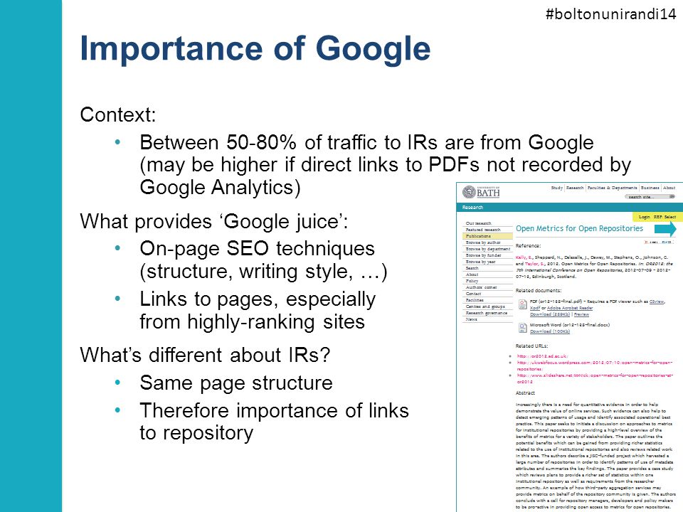 #boltonunirandi14 Importance of Google Context: Between 50-80% of traffic to IRs are from Google (may be higher if direct links to PDFs not recorded b