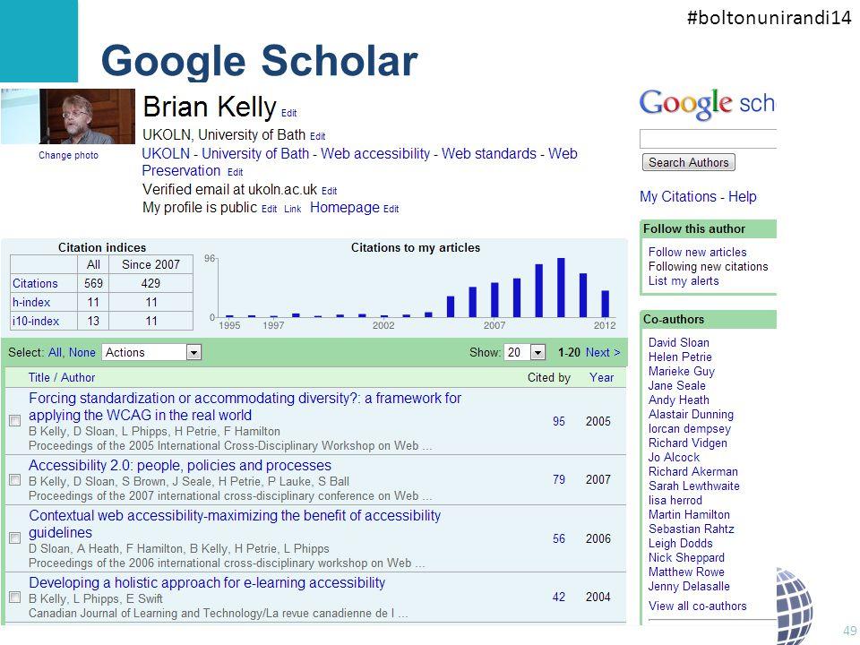 #boltonunirandi14 Google Scholar Google Scholar is better! 49