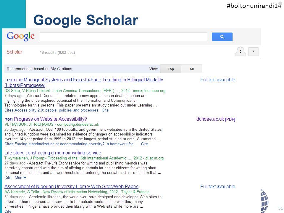 #boltonunirandi14 Google Scholar You can also receive alerts of new citations 51