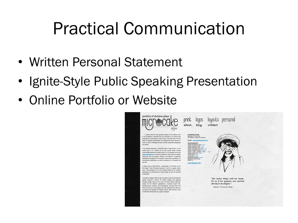 Practical Communication Written Personal Statement Ignite-Style Public Speaking Presentation Online Portfolio or Website
