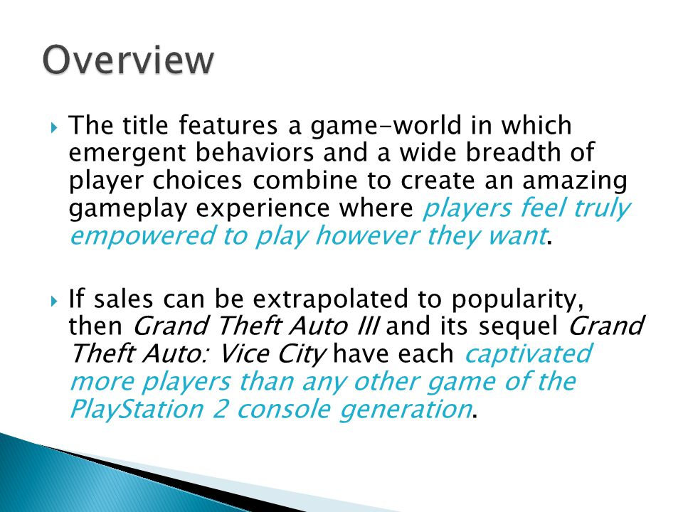  The title features a game-world in which emergent behaviors and a wide breadth of player choices combine to create an amazing gameplay experience where players feel truly empowered to play however they want.