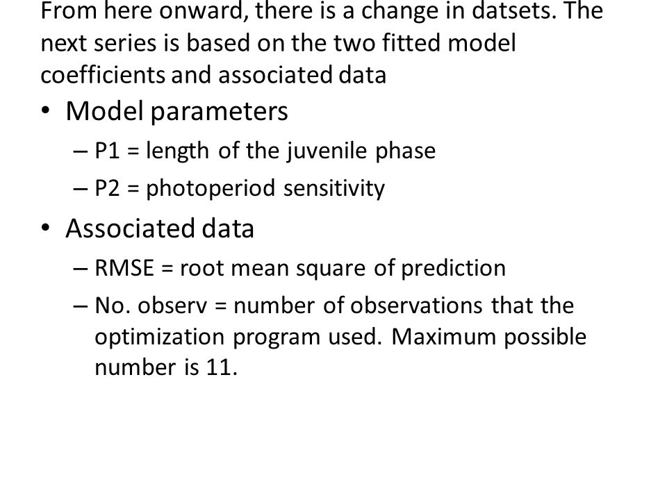 From here onward, there is a change in datsets. The next series is based on the two fitted model coefficients and associated data Model parameters – P