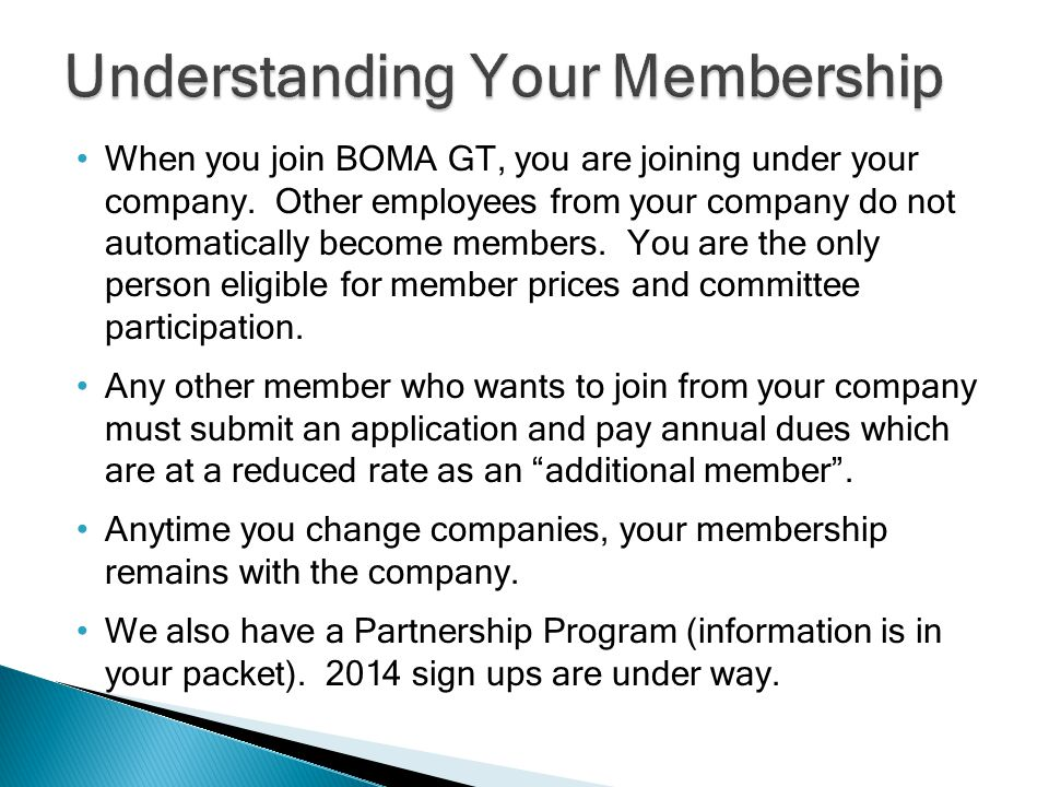 When you join BOMA GT, you are joining under your company.