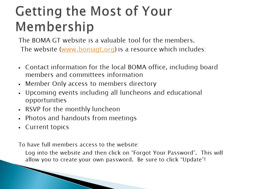 The BOMA GT website is a valuable tool for the members.