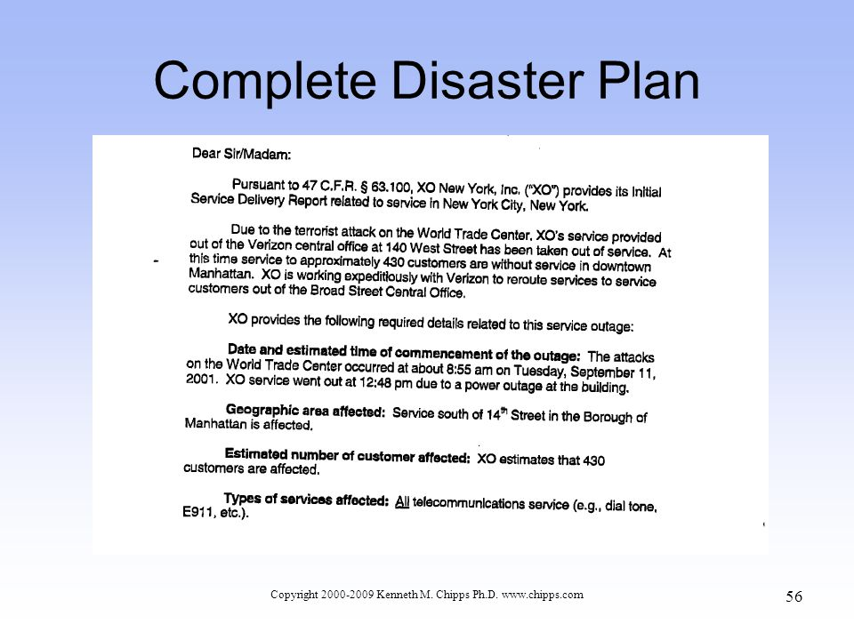Complete Disaster Plan Copyright 2000-2009 Kenneth M. Chipps Ph.D. www.chipps.com 56